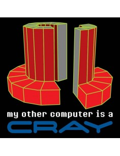 Camiseta My other computer is a Cray