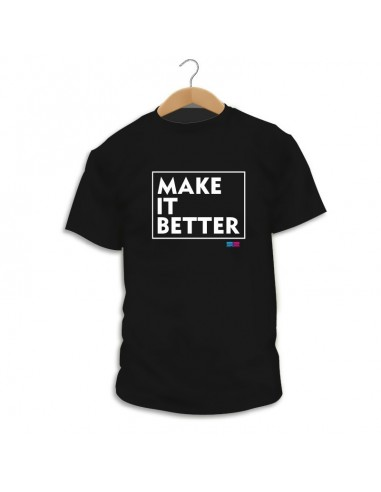 Make It Better T-shirt