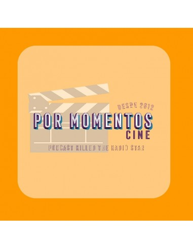 Cine por Momentos