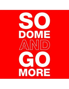 So Dome and Go More