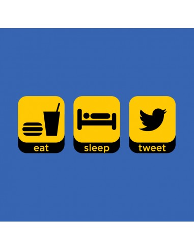 Eat, Sleep, Tweet